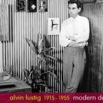 Alvin Lustig, Modern American Design Pioneer 1915-1955.