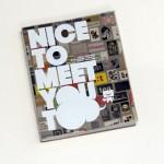 Nice To Meet You Too.